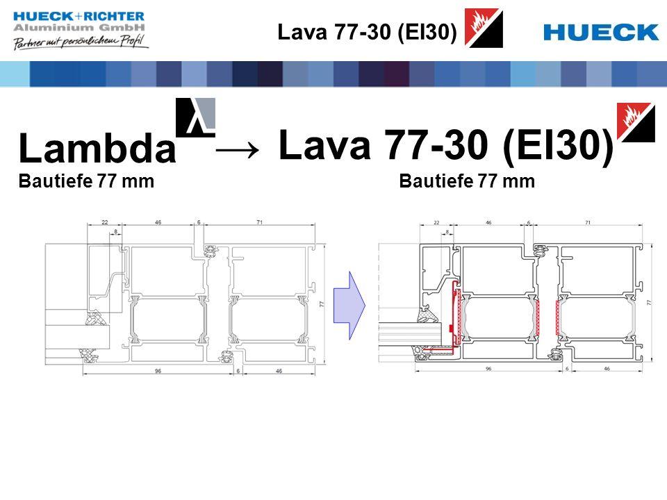 → Lava 77-30 (EI30) Lambda Lava 77-30 (EI30) Bautiefe 77 mm