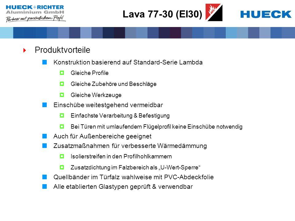 Lava 77-30 (EI30) Produktvorteile