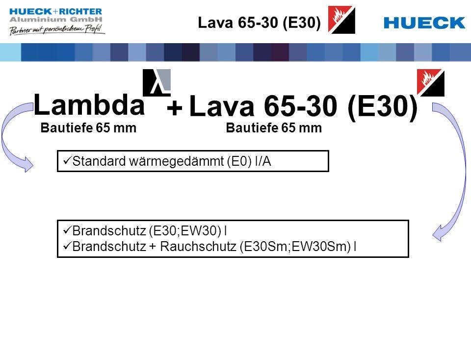 Lambda Lava 65-30 (E30) + Lava 65-30 (E30) Bautiefe 65 mm