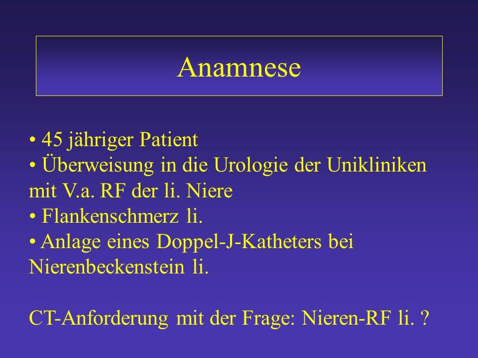 Anamnese 45 jähriger Patient