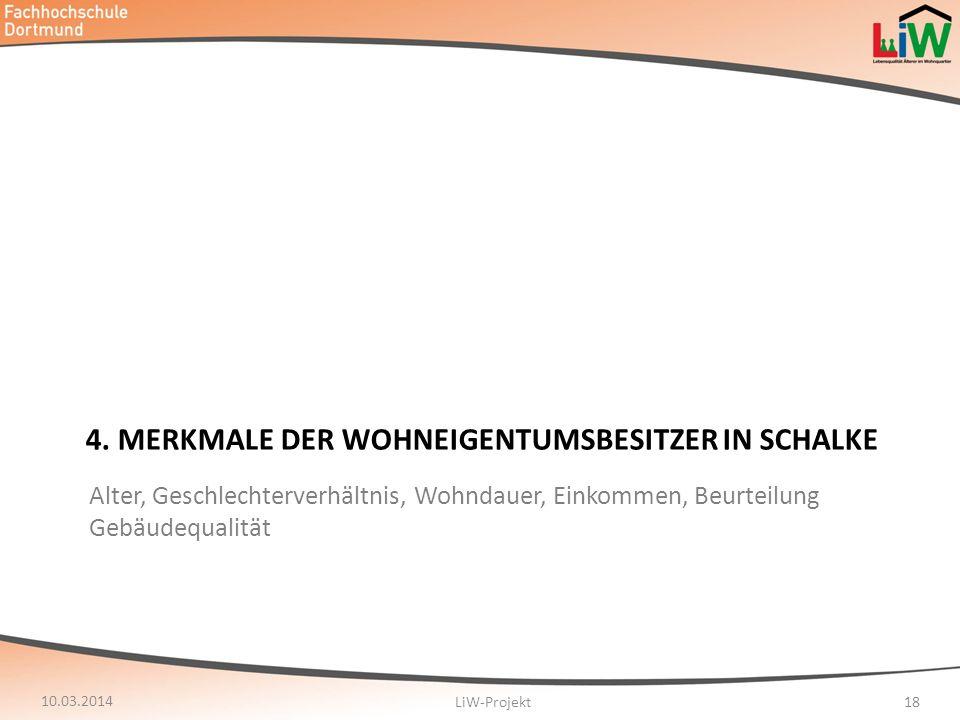 4. Merkmale der Wohneigentumsbesitzer in Schalke