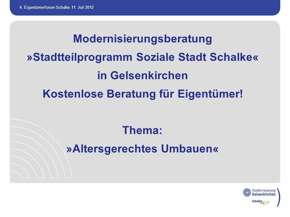 Modernisierungsberatung »Stadtteilprogramm Soziale Stadt Schalke«