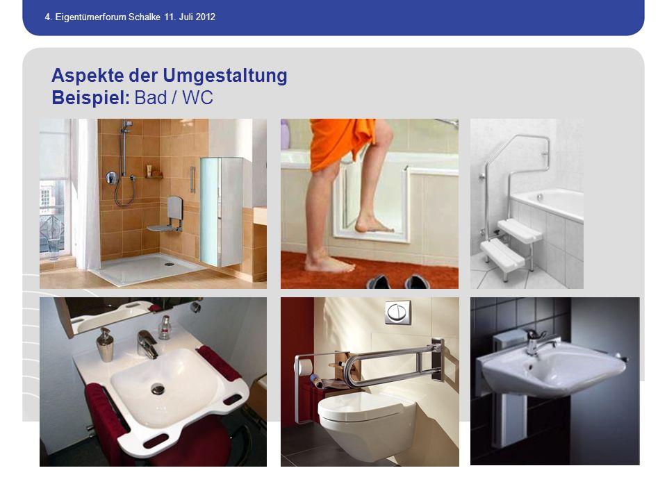 Aspekte der Umgestaltung Beispiel: Bad / WC
