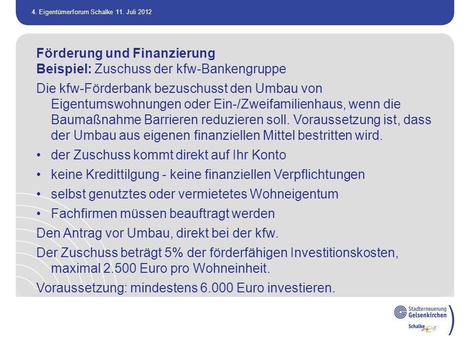 Förderung und Finanzierung Beispiel: Zuschuss der kfw-Bankengruppe