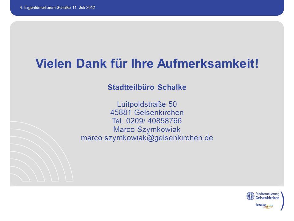 Vielen Dank für Ihre Aufmerksamkeit! Stadtteilbüro Schalke