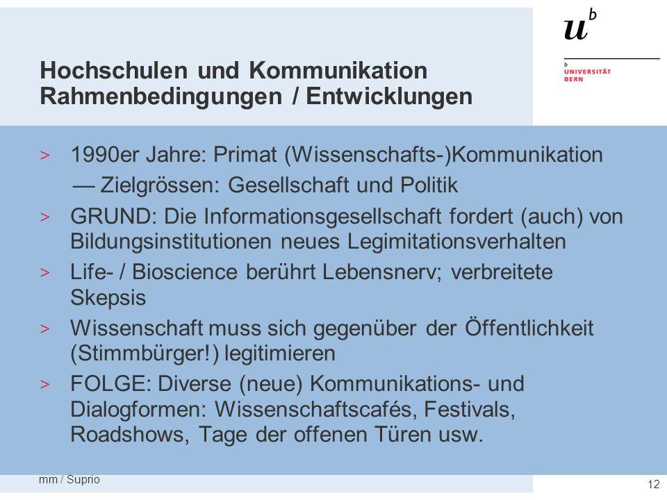 Hochschulen und Kommunikation Rahmenbedingungen / Entwicklungen