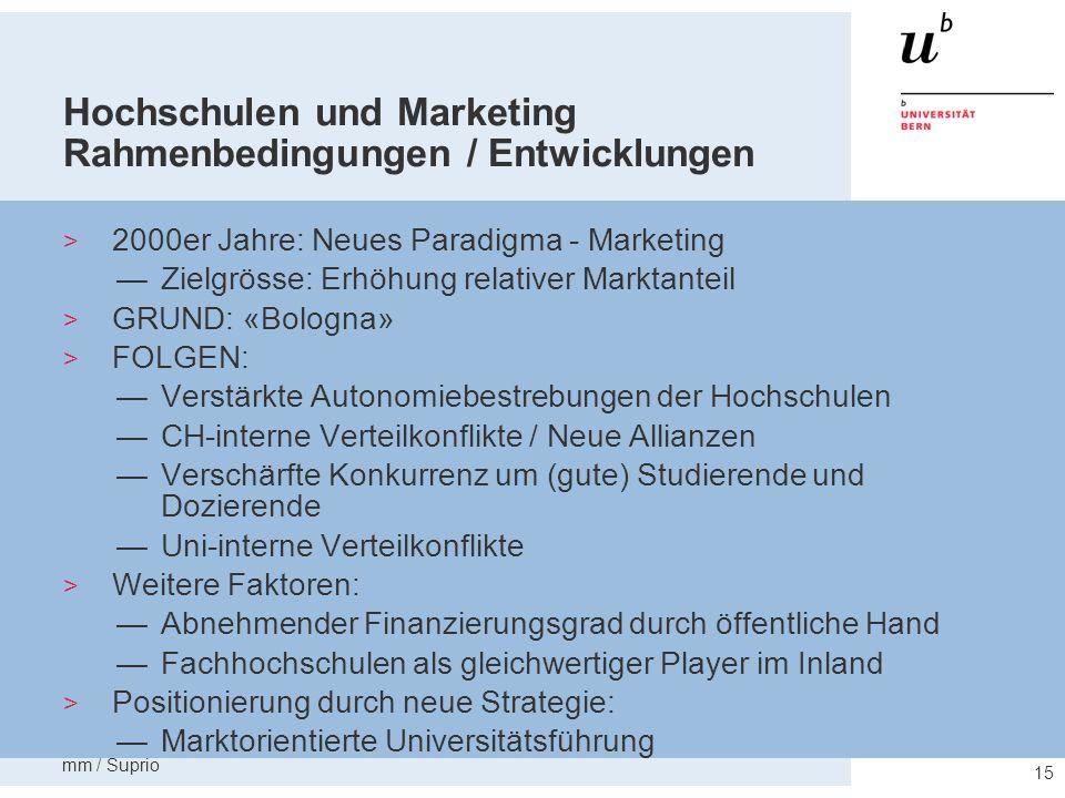 Hochschulen und Marketing Rahmenbedingungen / Entwicklungen