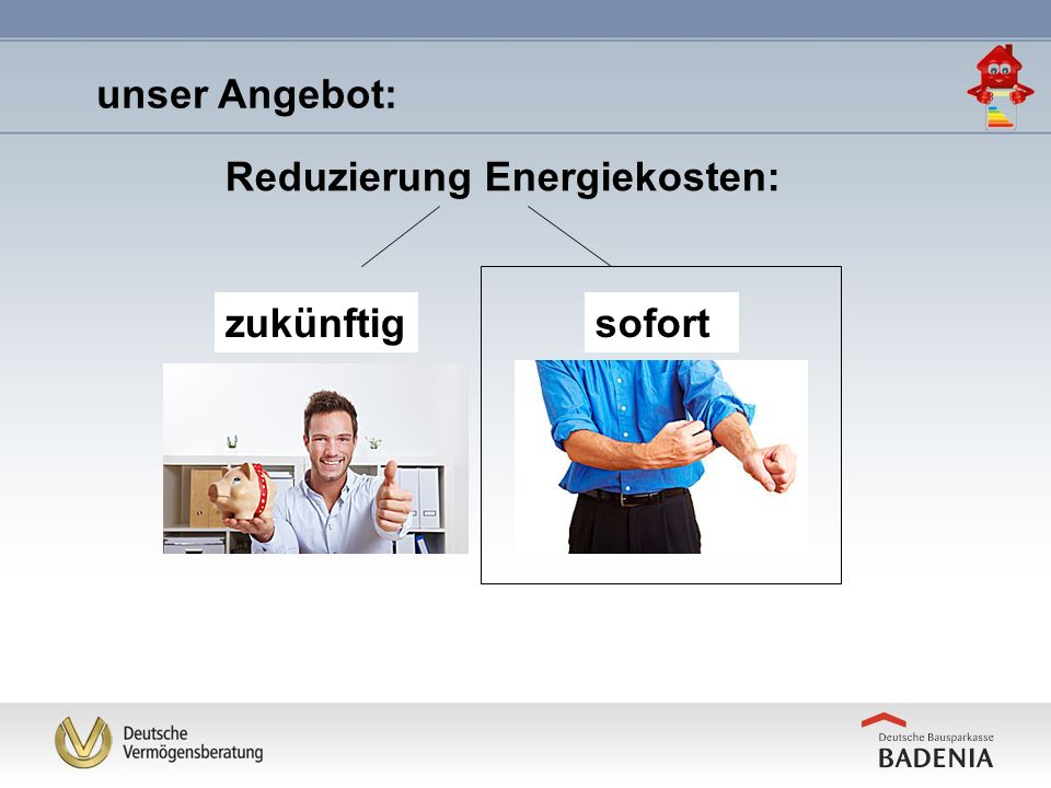 unser Angebot: Reduzierung Energiekosten: zukünftig sofort