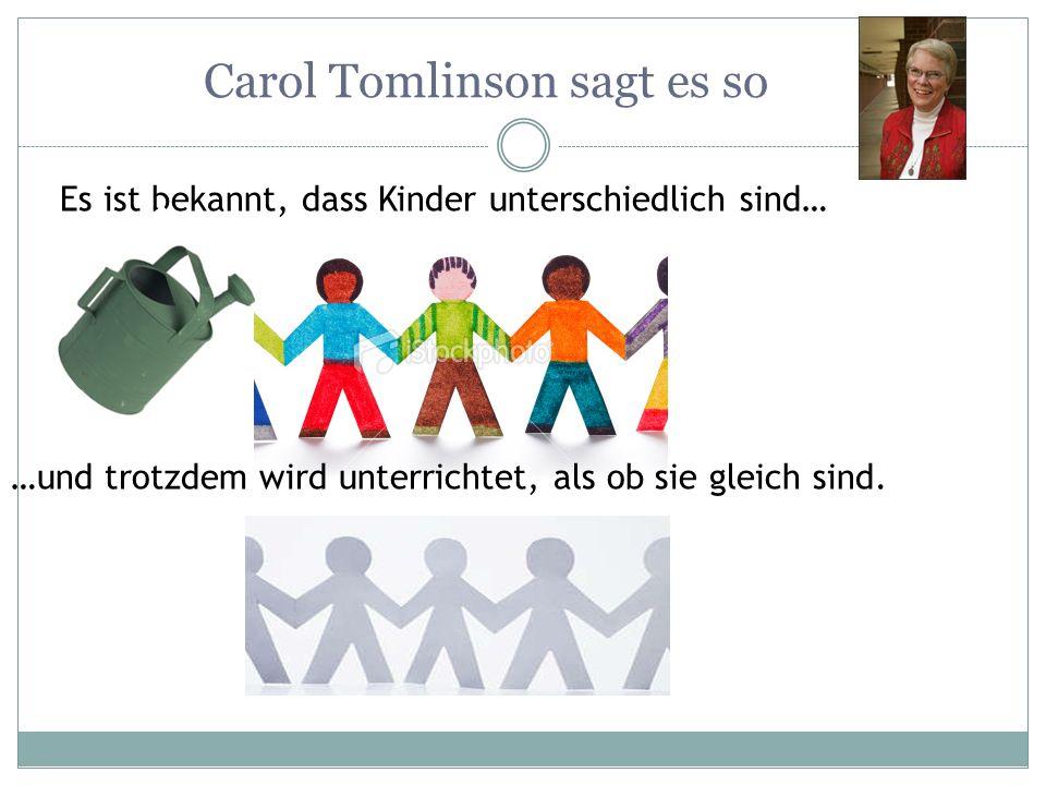 Carol Tomlinson sagt es so