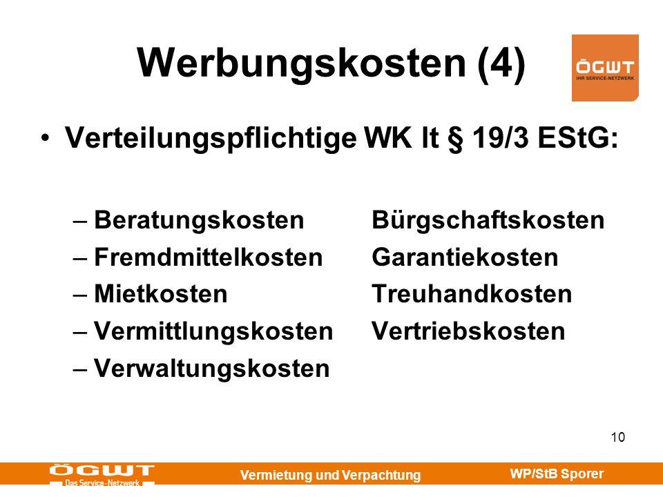 Werbungskosten (4) Verteilungspflichtige WK lt § 19/3 EStG: