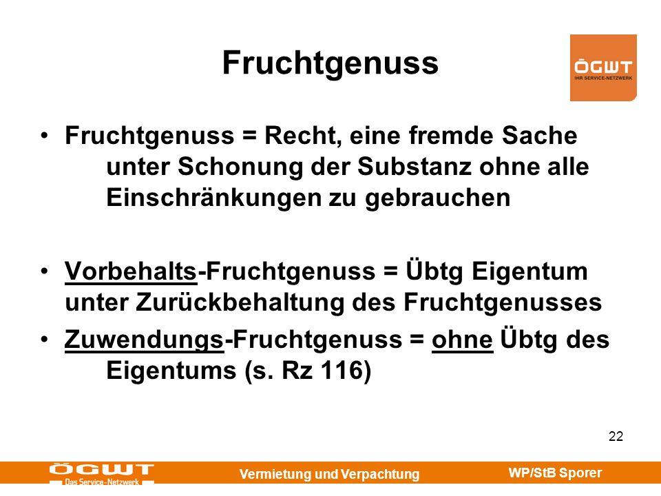 FruchtgenussFruchtgenuss = Recht, eine fremde Sache unter Schonung der Substanz ohne alle Einschränkungen zu gebrauchen.