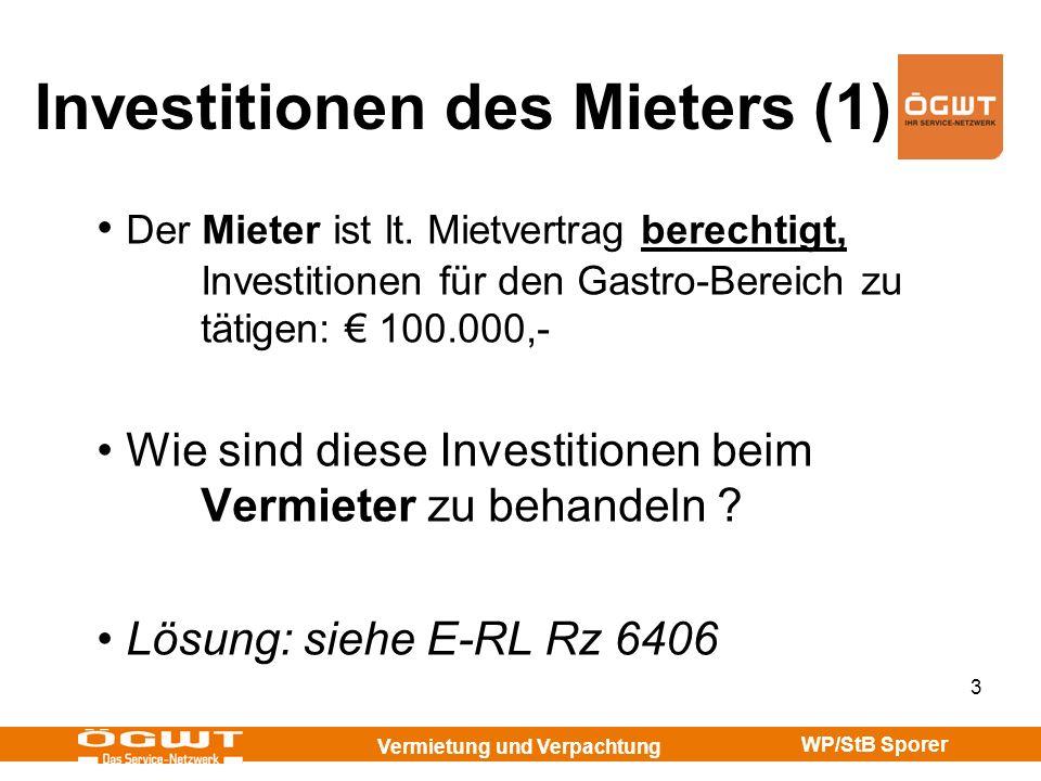 Investitionen des Mieters (1)