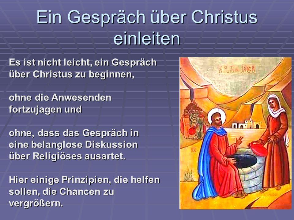 Ein Gespräch über Christus einleiten