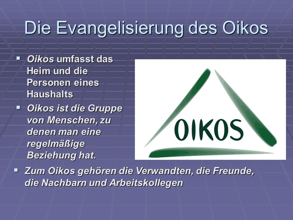 Die Evangelisierung des Oikos