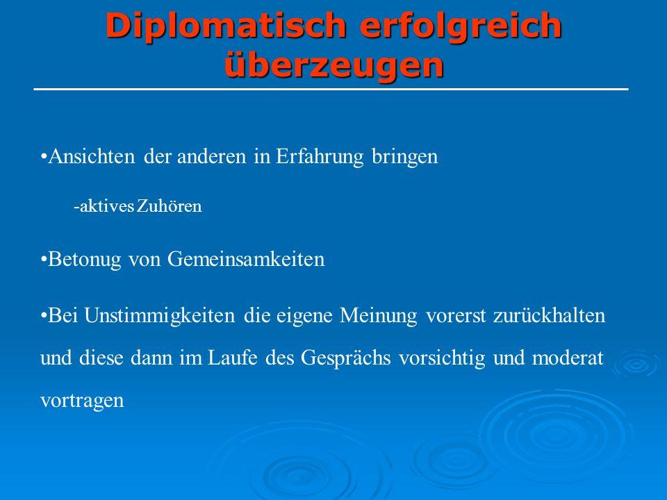 Diplomatisch erfolgreich überzeugen