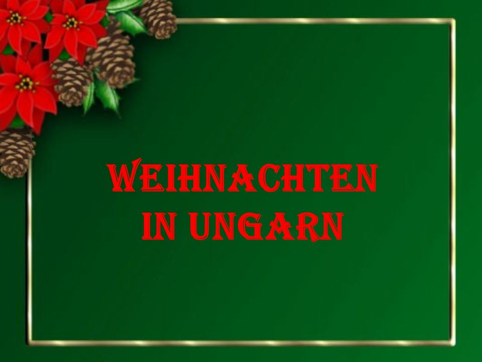 weihnachten in ungarn ppt herunterladen. Black Bedroom Furniture Sets. Home Design Ideas