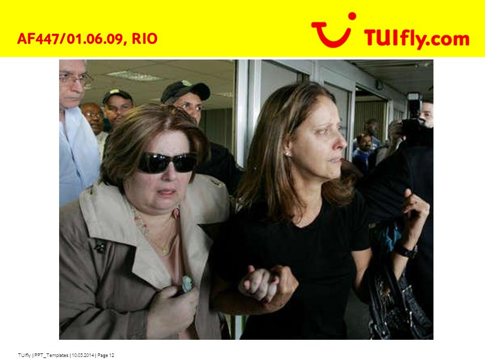 AF447/01.06.09, RIO TUIfly | PPT_Templates | 28.03.2017 | Page 12