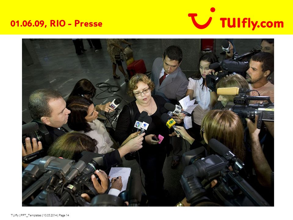 01.06.09, RIO - Presse TUIfly | PPT_Templates | 28.03.2017 | Page 14
