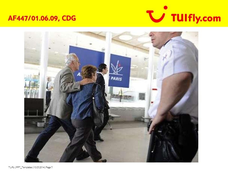 AF447/01.06.09, CDG TUIfly | PPT_Templates | 28.03.2017 | Page 7
