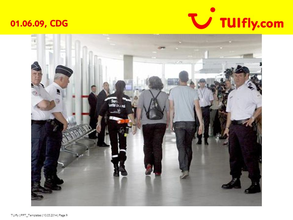 01.06.09, CDG TUIfly | PPT_Templates | 28.03.2017 | Page 9