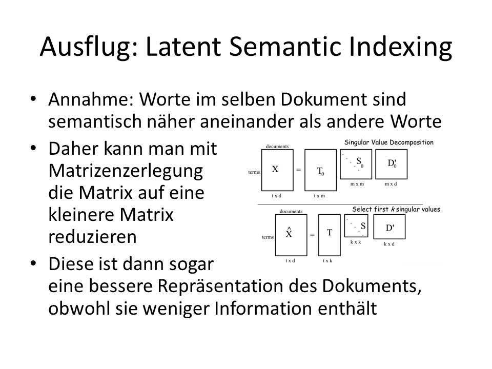 Ausflug: Latent Semantic Indexing