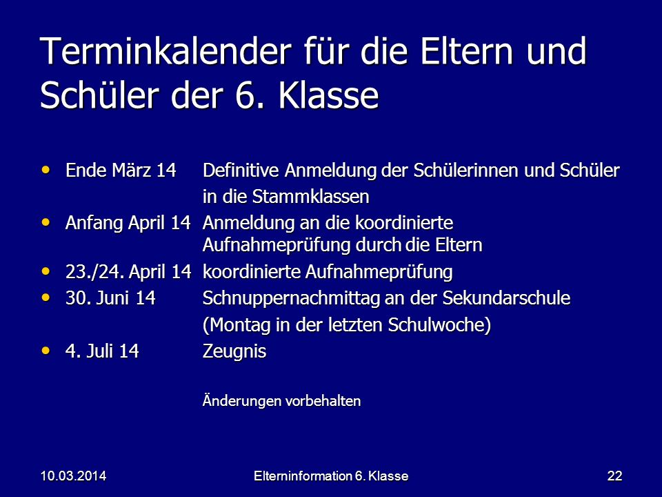 Terminkalender für die Eltern und Schüler der 6. Klasse