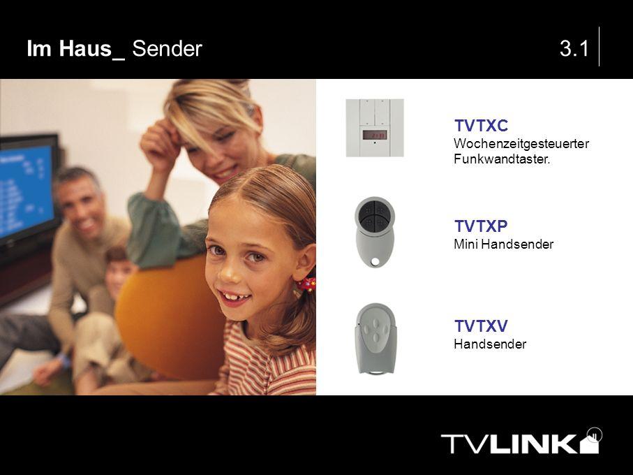 Im Haus_ Sender 3.1 TVTXC TVTXP TVTXV