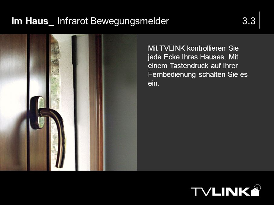 Im Haus_ Infrarot Bewegungsmelder 3.3