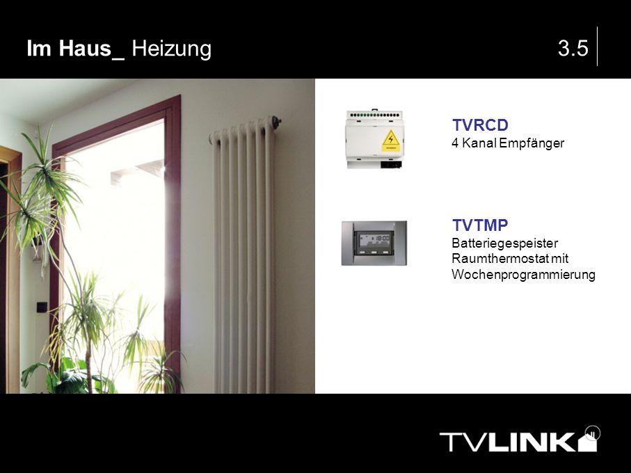 Im Haus_ Heizung 3.5 TVRCD TVTMP 4 Kanal Empfänger