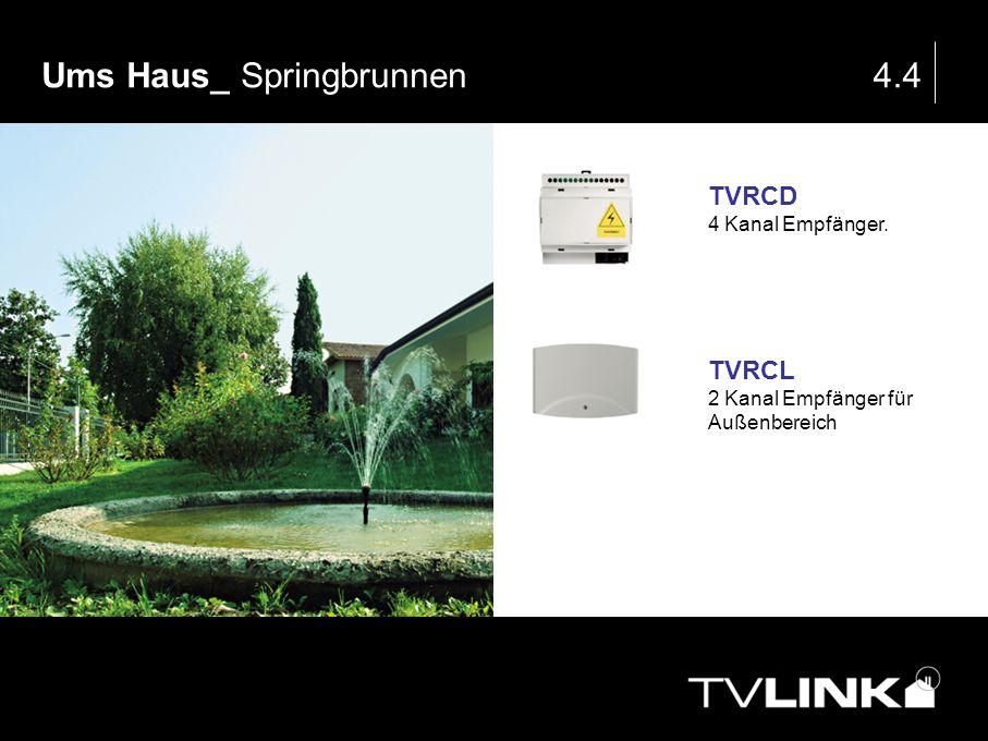 Ums Haus_ Springbrunnen 4.4