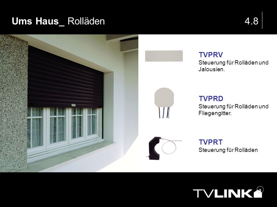 Ums Haus_ Rolläden 4.8 TVPRV TVPRD TVPRT
