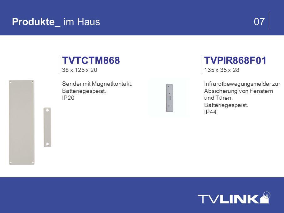 Produkte_ im Haus 07 TVTCTM868 TVPIR868F01 38 x 125 x 20