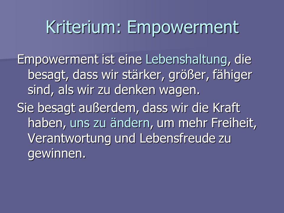 Kriterium: Empowerment
