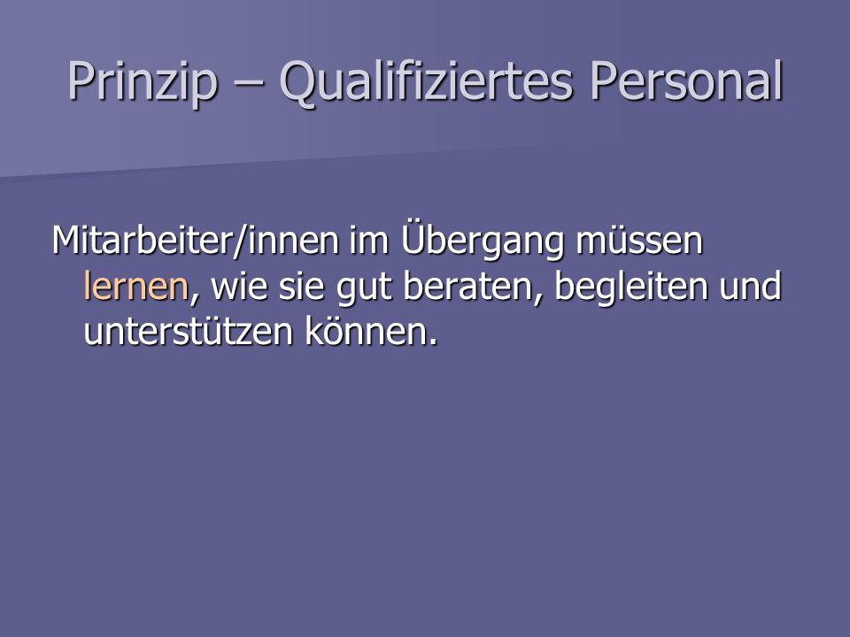 Prinzip – Qualifiziertes Personal