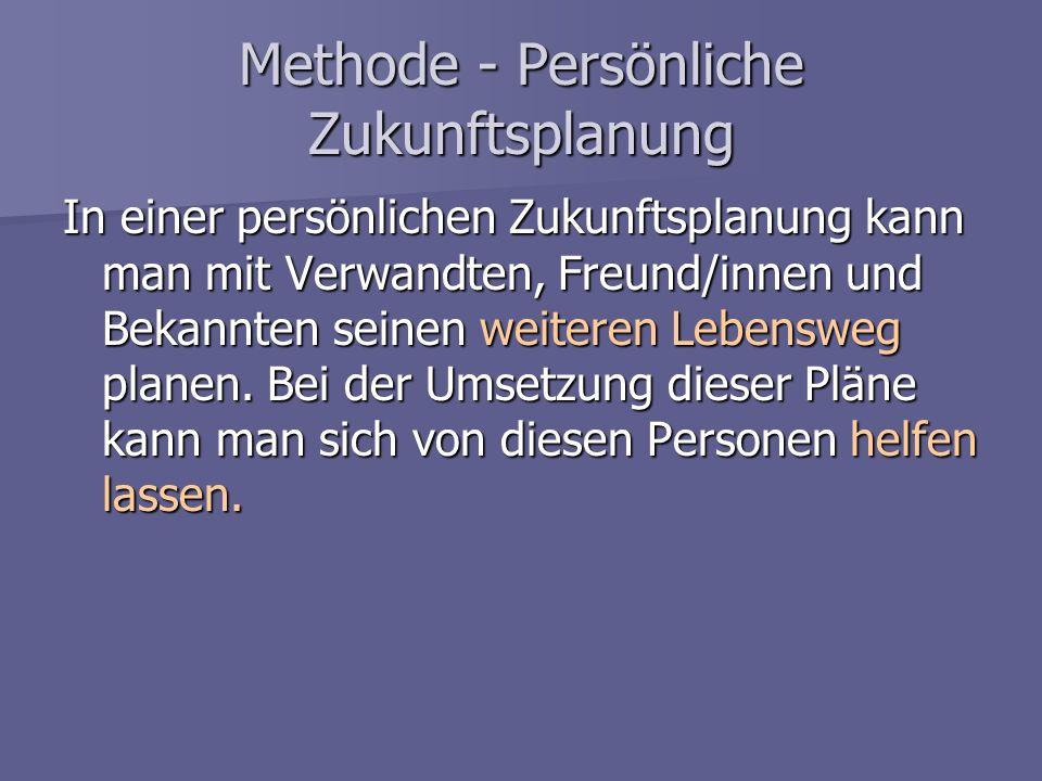 Methode - Persönliche Zukunftsplanung