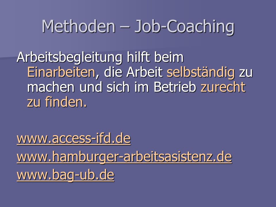 Methoden – Job-Coaching