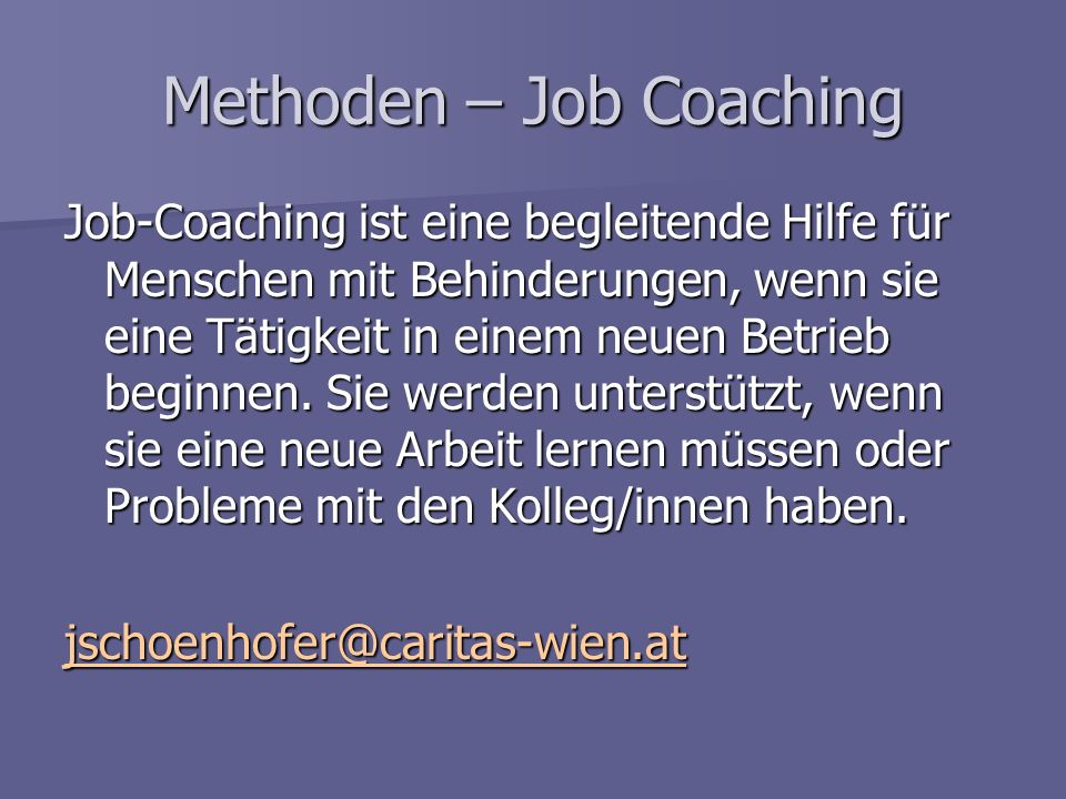 Methoden – Job Coaching