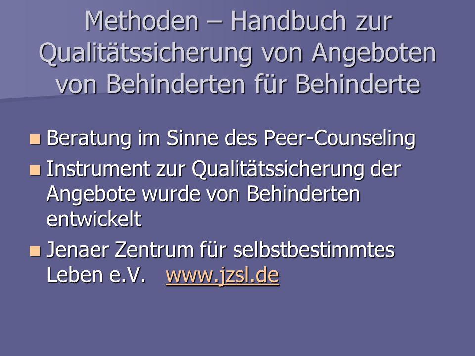 Methoden – Handbuch zur Qualitätssicherung von Angeboten von Behinderten für Behinderte
