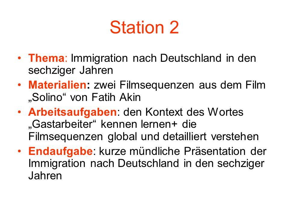 Station 2 Thema: Immigration nach Deutschland in den sechziger Jahren