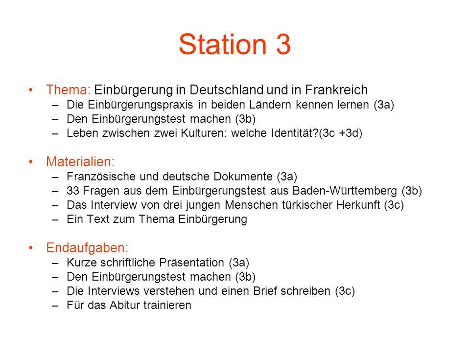 Station 3 Thema: Einbürgerung in Deutschland und in Frankreich