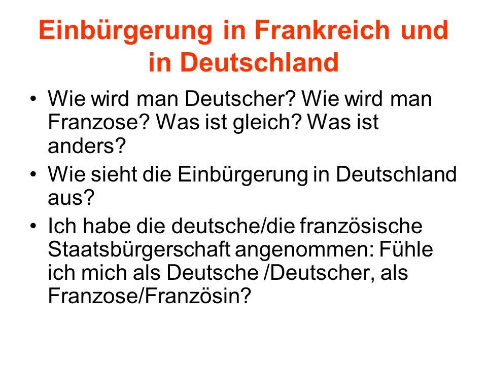 Einbürgerung in Frankreich und in Deutschland