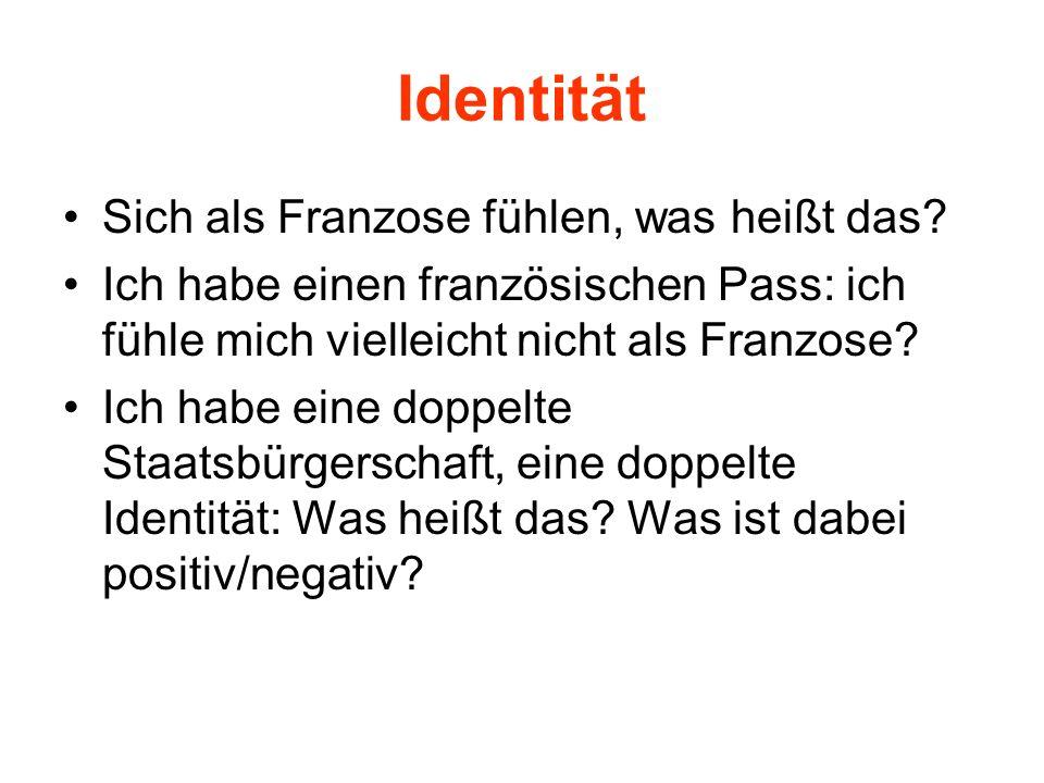 Identität Sich als Franzose fühlen, was heißt das
