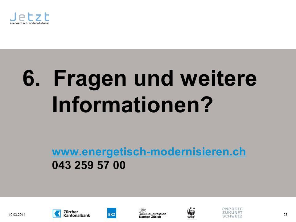 6. Fragen und weitere Informationen. www. energetisch-modernisieren