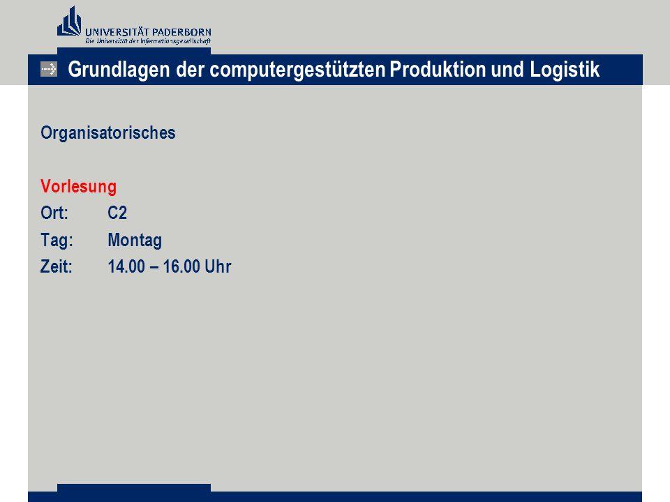 Grundlagen der computergestützten Produktion und Logistik