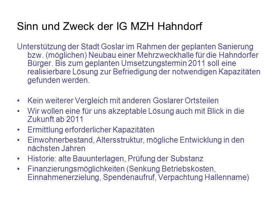 Sinn und Zweck der IG MZH Hahndorf