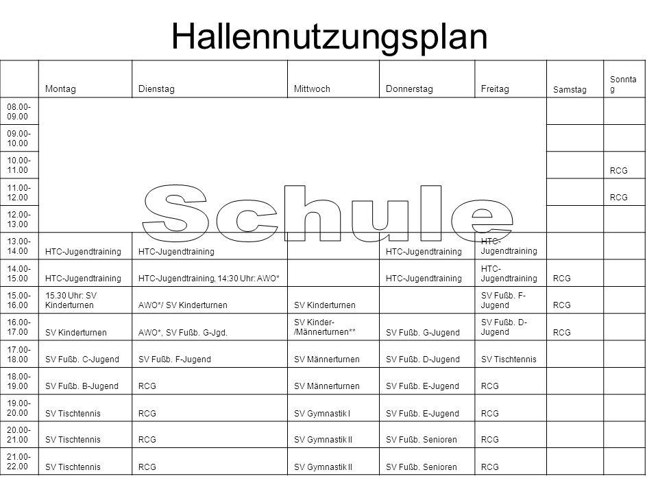 Hallennutzungsplan Schule Montag Dienstag Mittwoch Donnerstag Freitag