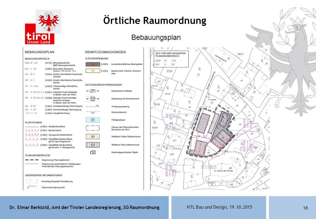 Örtliche Raumordnung Bebauungsplan