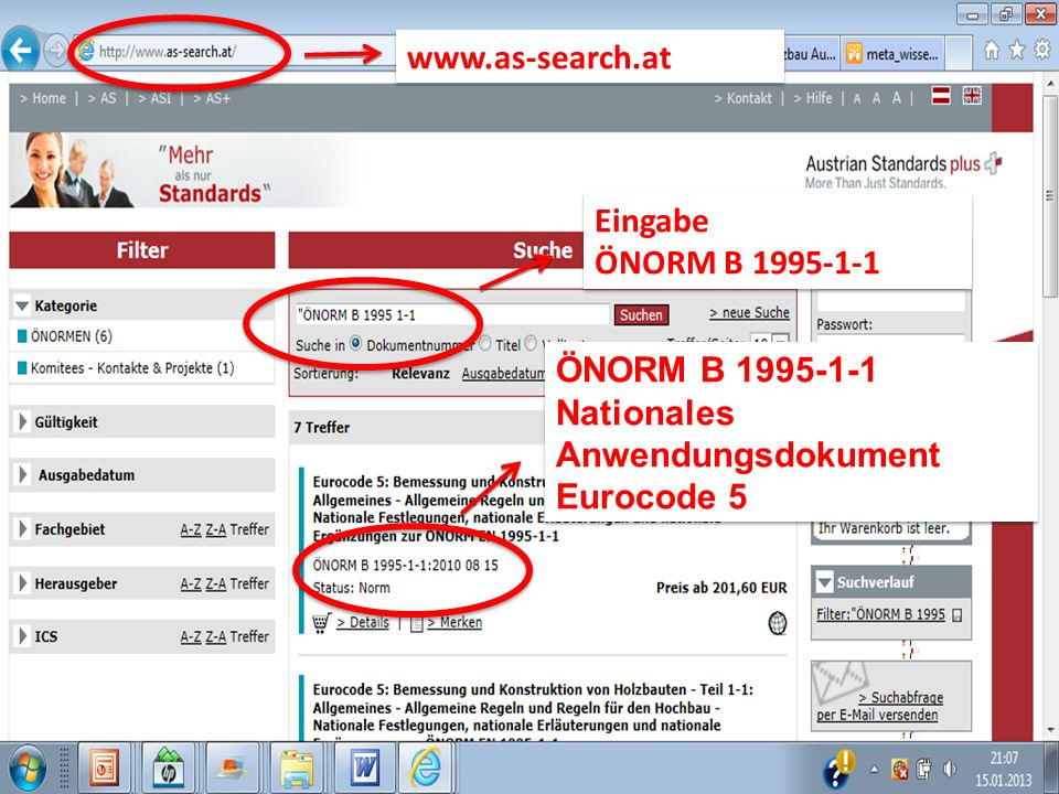 www.as-search.at Eingabe ÖNORM B 1995-1-1 ÖNORM B 1995-1-1 Nationales Anwendungsdokument Eurocode 5
