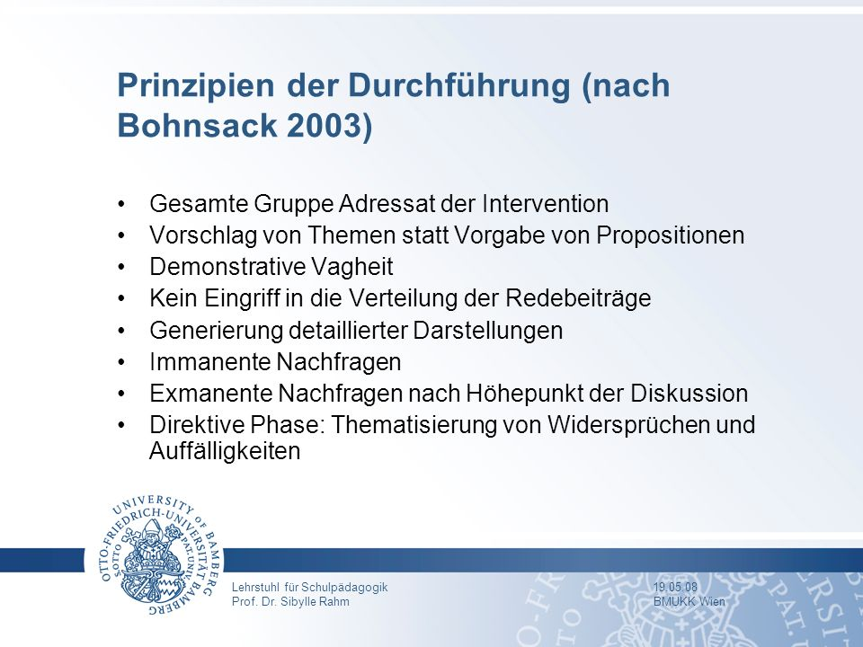Prinzipien der Durchführung (nach Bohnsack 2003)