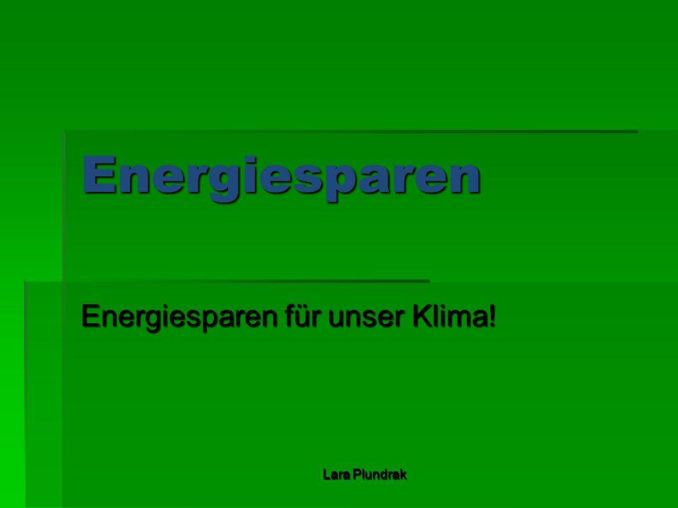 Energiesparen für unser Klima!